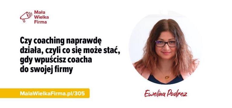 Ewelina Podrez-Siama - wystąpienie w podcaście Mała Wielka Firma