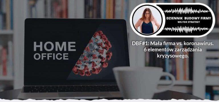 DBF #1 Mała firma vs. koronawirus - Ewelina Podrez-Siama