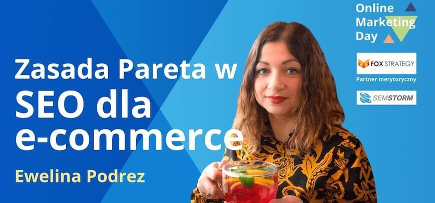 Ewelina Podrez-Siama - wystąpienie podczas Online Marketing Day